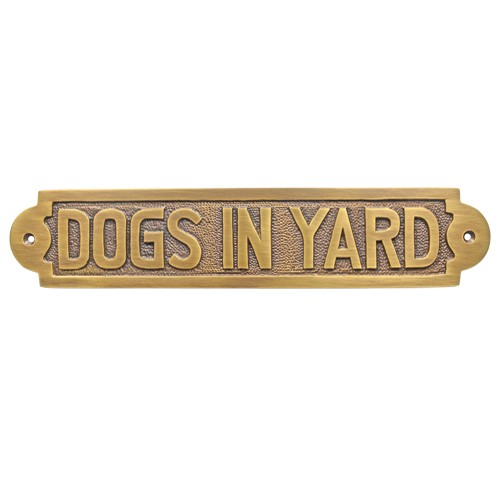 Dogs In Yard Brass Door Sign Brass Door Sign