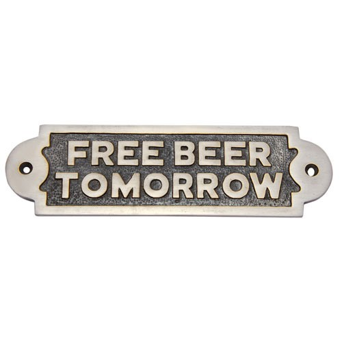 Free Beer Tomorrow Brass Door Sign