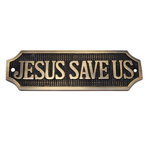 Jesus Save Us Brass Door Sign